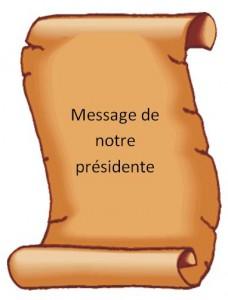 Message de notre presidente